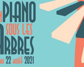 Le festival Un piano sous les arbres revient du 19 au 22 août sur Lunel-Viel